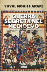Guerra segreta nel Medioevo