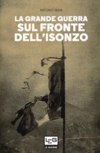 La grande guerra sul fronte dell'Isonzo