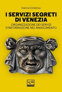 I servizi segreti di Venezia