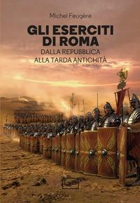 Gli eserciti di Roma