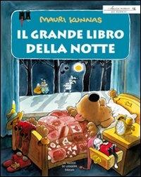 Il grande libro della notte, ovvero, Tutto ciò che accade nottetempo