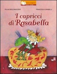 I capricci di Rosabella