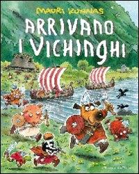 Arrivano i Vichinghi
