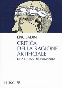 Critica della ragione artificiale