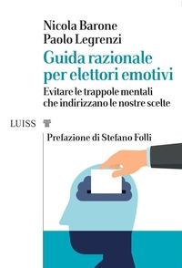 Guida razionale per elettori emotivi