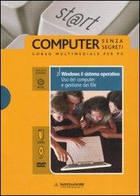 2: Windows il sistema operativo