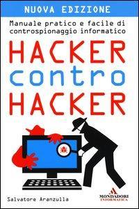 Hacker contro hacker