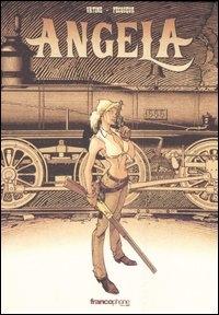 Angela / disegni di Vatine ; sceneggiatura Daniel Pecquer
