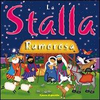 La stalla rumorosa / Jan Godfrey, Paula Doherty