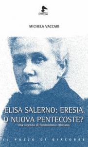 Elisa Salerno: eresia o nuova Pentecoste?