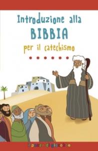 Introduzione alla Bibbia per il catechismo
