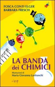 La banda dei chimici