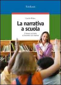 La narrativa a scuola : il lavoro sul testo e l'incontro con l'autore / Guido Petter