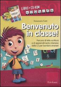 Benvenuto in classe! [MULTIMEDIALE]