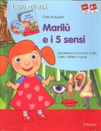 Marilù e i 5 sensi