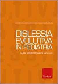Dislessia evolutiva in pediatria