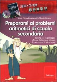 Prepararsi ai problemi aritmetici di scuola secondaria [MULTIMEDIALE]
