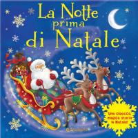 La notte prima di Natale / [illustrazioni di Ned Taylor]