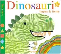 Dinosauri : impara le forme / [testi di Sarah Powell ; traduzione dall'inglese di Daniela Barbieri]
