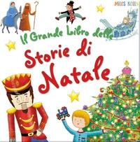 Il grande libro delle Storie di Natale