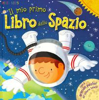 Il mio primo libro dello spazio