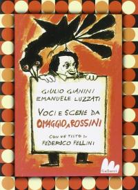 Omaggio a Rossini [MULTIMEDIALE]