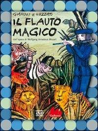 Il flauto magico [DVD] / Gianini e Luzzati ; dall'opera di W. A. Mozart ; orchestra dei Berliner Philahmoniker ; diretta da Karl Böhm