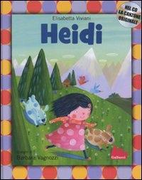 Heidi / Elisabetta Viviani ; disegni di Barbara Vagnozzi
