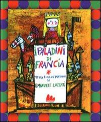 I Paladini di Francia ovvero Il tradimento di Gano di Maganza