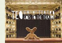 Teo va a teatro