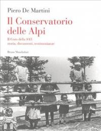 Il conservatorio delle Alpi