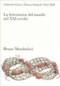 La letteratura del mondo nel 21. secolo