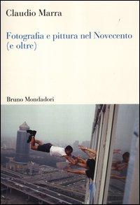Fotografia e pittura nel Novecento (e oltre)