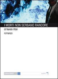 I morti non serbano rancore