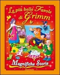 Le più belle favole di Grimm