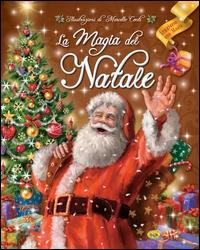 Magia del Natale (La)