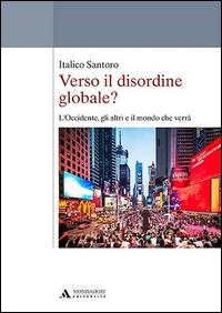 Verso il disordine globale?