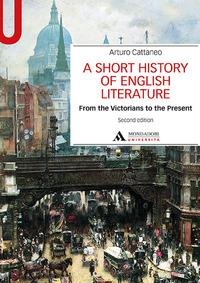 A short history of English literature . Vol. 2: From the Victorians to the present