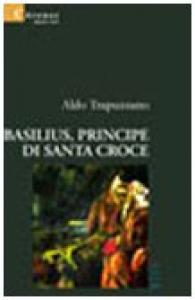 Basilius, principe di Santa Croce