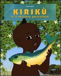 Kirikù e il vecchio pescatore