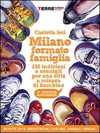 Milano formato famiglia