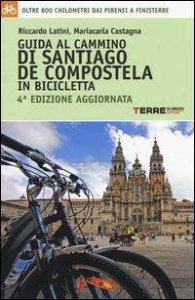 Guida al cammino di Santiago de Compostela in bicicletta