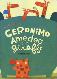 Geronimo, Amedeo & le giraffe