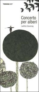 Concerto per alberi / Laëtitia Devernay