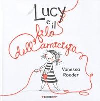 Lucy e il filo dell'amicizia
