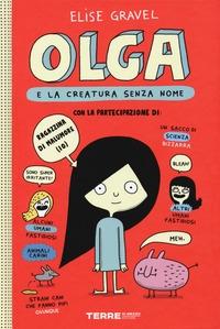 Olga e la creatura senza nome. 1