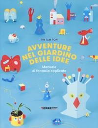 Avventure nel giardino delle idee