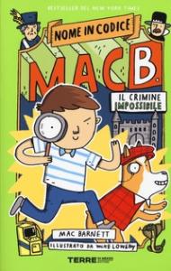 Nome in codice Mac B. Il crimine impossibile