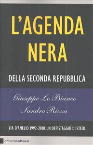 L'agenda nera / Giuseppe Lo Bianco, Sandra Rizza