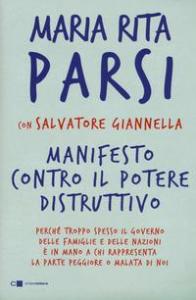 Manifesto contro il potere distruttivo